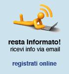 Resta informato: ricevi info via email o sms, registrati online