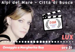 Il secondo Pam  a Margherita Buy il 14 aprile al cimena Lux